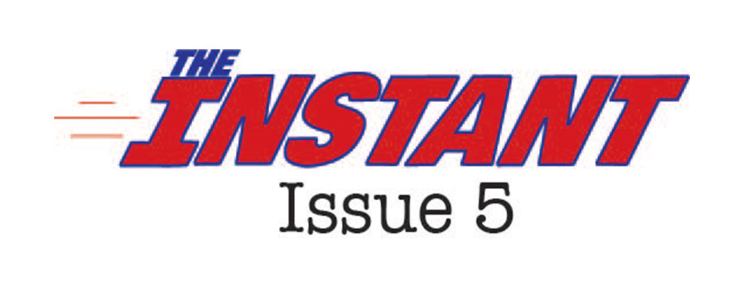 The Instant Issue 5