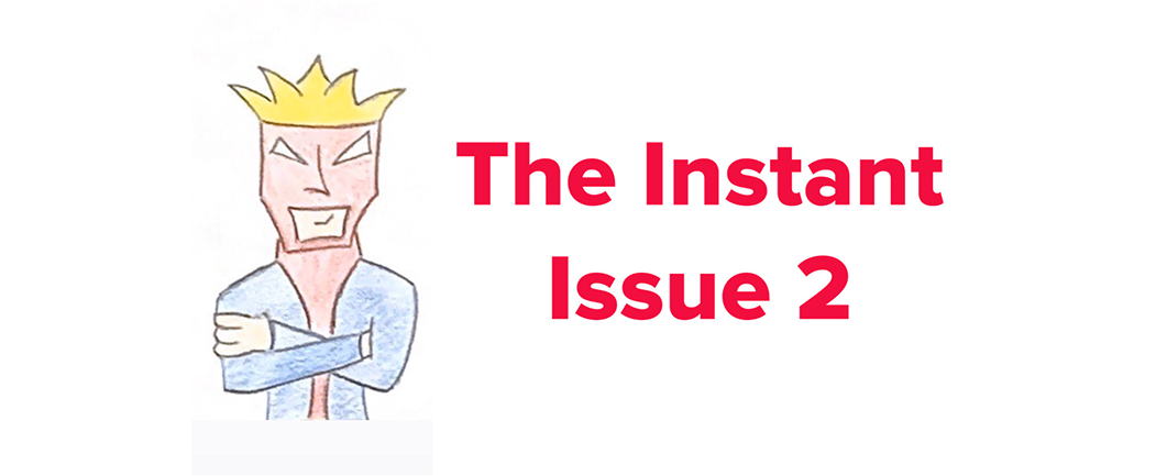 The Instant issue 2